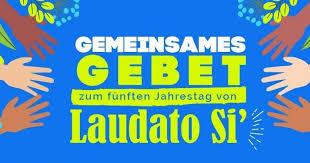 """""""Laudato Si""""....gemeinsames Gebet zum fünften Jahrestag!"""